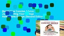[book] New Concise Advice: Jump-Starting Your College Admissions Essays (Second Edition)