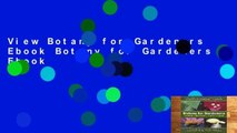 View Botany for Gardeners Ebook Botany for Gardeners Ebook