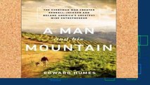 Popular  A Man and his Mountain: The Everyman who Created Kendall-Jackson and Became America s