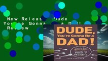 New Releases Dude You re Gonna be a Dad!  Review