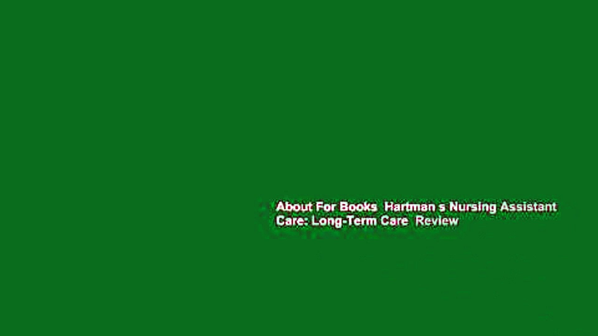 About For Books  Hartman s Nursing Assistant Care: Long-Term Care  Review