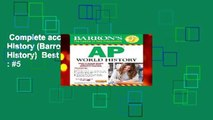 Complete acces  Ap World History (Barron s Ap World History)  Best Sellers Rank : #5