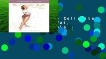 Best ebook  The Cellulite Myth: It s Not Fat, it s Fascia Complete