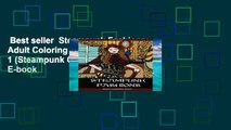 Best seller  Steampunk Fashions: Adult Coloring Book: Volume 1 (Steampunk Coloring)  E-book