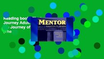 Reading books Mentor: Guiding Journey Adult Learners: Guiding the Journey of Adult Learners (The