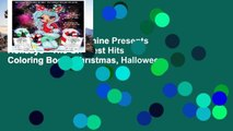 Popular  Lacy Sunshine Presents Holidays - The Greatest Hits Coloring Book: Christmas, Halloween,