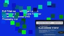 Full Trial Holt McDougal Larson Geometry: Common Core Teacher s One Stop Planner DVD Geometry For