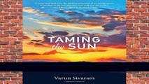 New Releases Taming the Sun: Innovations to Harness Solar Energy and Power the Planet (The MIT