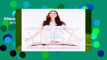 About For Books  Essential Kundalini Yoga: An Invitation to Radiant Health, Unconditional Love,