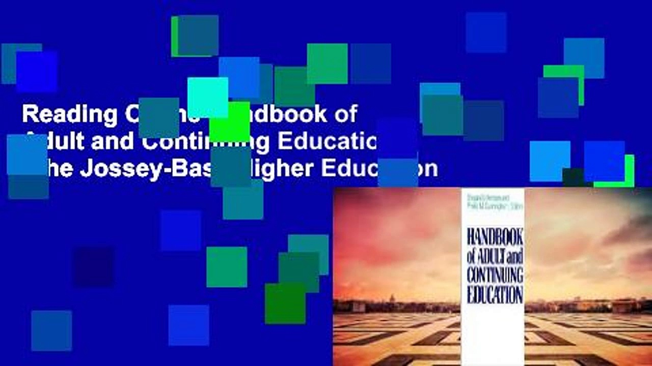 Reading Online Handbook of Adult and Continuing Education (The Jossey-Bass Higher Education