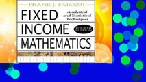 Best ebook  Fixed Income Mathematics, 4E: Analytical   Statistical Techniques: Analytical and