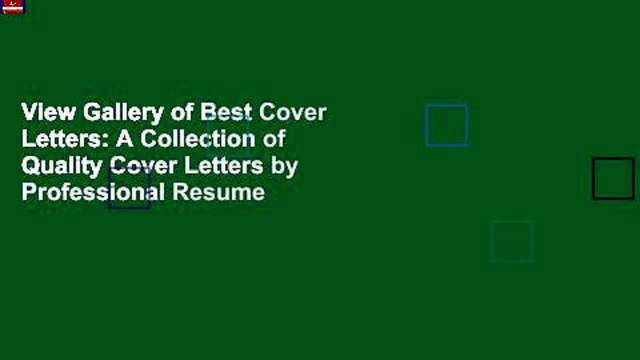 View Gallery of Best Cover Letters: A Collection of Quality Cover Letters by Professional Resume
