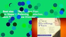 Best ebook  TMJ Healing Plan: Ten Steps to Relieving Headaches, Neck Pain and Jaw Disorders