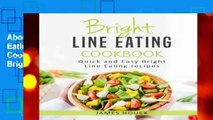 About For Books  Bright Line Eating: Bright Line Eating Cookbook: Quick and Easy Bright Line