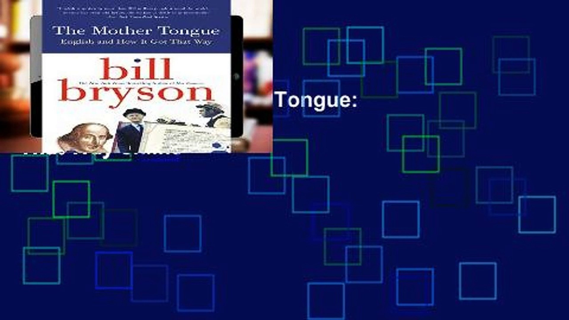 Open EBook The Mother Tongue: English and How It Got That Way online