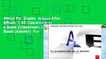About For Books  Adobe After Effects CS5 Classroom in a Book (Classroom in a Book (Adobe))  For