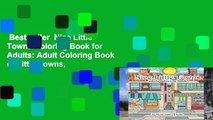 Best seller  Nice Little Towns Coloring Book for Adults: Adult Coloring Book of Little Towns,