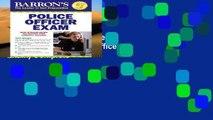 Best ebook  Police Officer Exam (Barron s Police Officer Exam) Complete