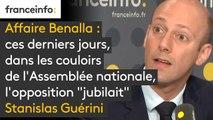 """Affaire Benalla: ces derniers jours, dans les couloirs de l'Assemblée nationale, l'opposition """"jubilait"""", selon le député LREM Stanislas Guérini"""