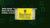 Best ebook  The Kickstarter Handbook: Real-Life Success Stories of Artists, Inventors, and