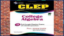 New Releases College Level Examination Programme: College Algebra (REA Test Preps)  Any Format