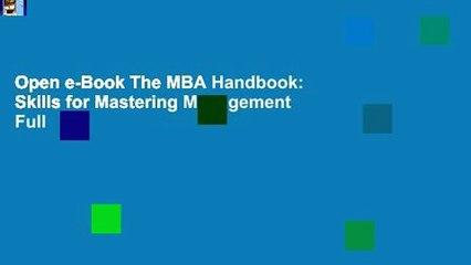 Open e-Book The MBA Handbook: Skills for Mastering Management Full