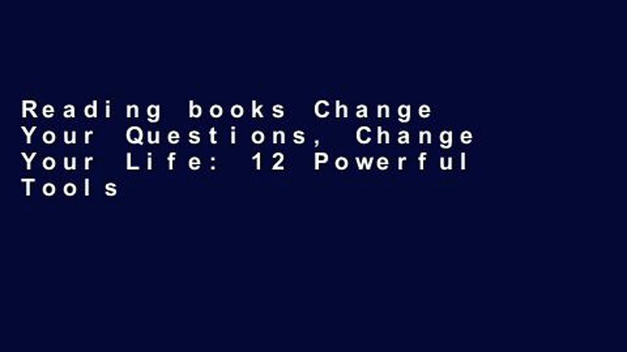 Reading books Change Your Questions, Change Your Life: 12 Powerful Tools for Leadership, Coaching,