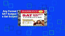 Any Format For Kindle  SAT Subject Test Literature (Barron s Sat Subject Test Literature)