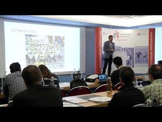European Athletics Clubs System and Youth Conference  - Keynote Presentation Brian Whittle