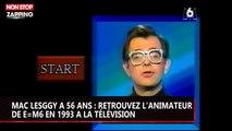 Mac Lesggy a 56 ans : retrouvez l'animateur de E=M6 en 1993 à la télévision (vidéo)