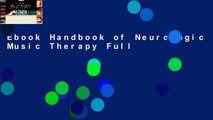 Ebook Handbook of Neurologic Music Therapy Full