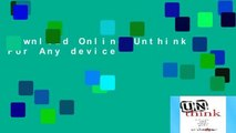 D0wnload Online Unthink For Any device