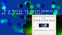 New Releases Development as Freedom  For Full