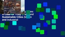Best seller  Sharing Cities: A Case for Truly Smart and Sustainable Cities (Urban and Industrial