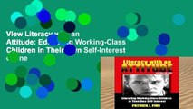 View Literacy with an Attitude: Educating Working-Class Children in Their Own Self-Interest online