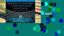 Unlimited acces Media Crime and Criminal Just (CONTEMPORARY ISSUES IN CRIME AND JUSTICE) Book