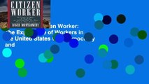 Best seller  Citizen Worker: The Experience of Workers in the United States with Democracy and
