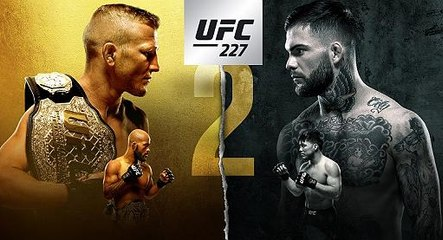 UFC 227: Two Title Fights