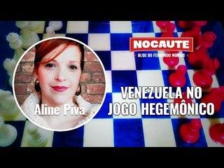 VENEZUELA: NO CENTRO DO XADREZ HEGEMÔNICO AMERICANO