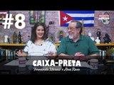 CAIXA-PRETA 8: A PRISÃO LULA E OS PRÓXIMOS PASSOS DA ESQUERDA NO PAÍS