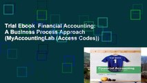 Trial Ebook  Financial Accounting: A Business Process Approach (MyAccountingLab (Access Codes))
