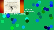 New Releases The Story Factor (2nd Revised Edition): Inspiration, Influence and Persuasion