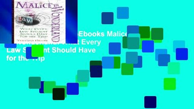 viewEbooks & AudioEbooks Malice in Wonderland: What Every Law Student Should Have for the Trip