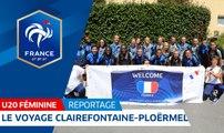 U20 Féminine, Mondial 2018 : le voyage Clairefontaine-Ploërmel, reportage l FFF 2018