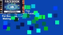 View Facebook: The Top 100 Best Ways To Use Facebook For Business, Marketing,   Making Money