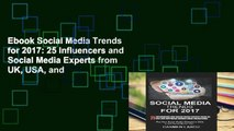 Ebook Social Media Trends for 2017: 25 Influencers and Social Media Experts from UK, USA, and