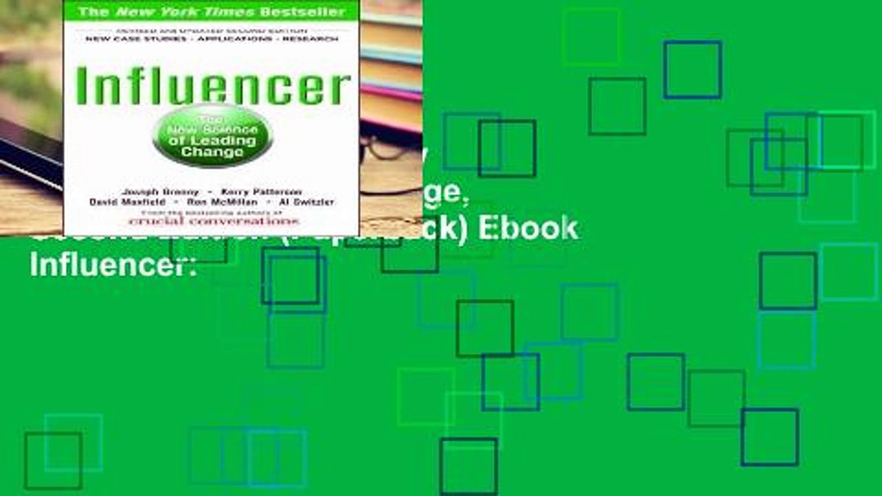 View Influencer: The New Science of Leading Change, Second Edition (Paperback) Ebook Influencer: