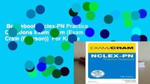 Best ebook  Nclex-PN Practice Questions Exam Cram (Exam Cram (Pearson))  For Kindle
