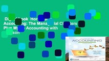 Digital book  Horngren s Accounting: The Managerial Chapters Plus Mylab Accounting with Pearson
