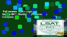 Full version  LSAT Logic Games Bible Workbook (Powerscore) Complete